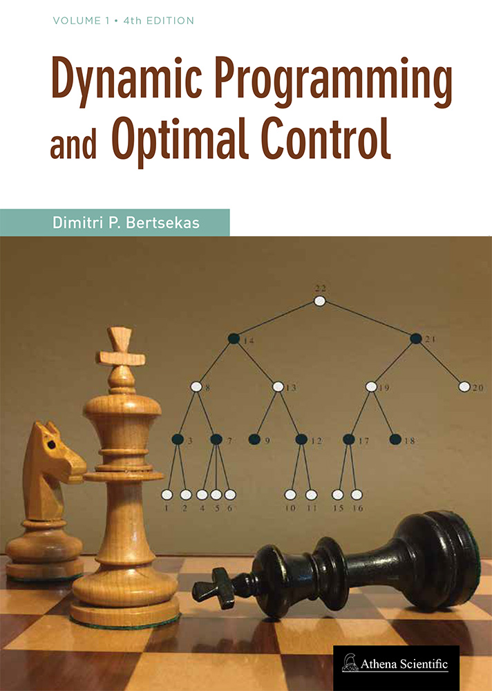 Textbook: Dynamic Programming and Optimal Control